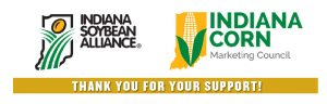 Thank you to the Indiana Soybean Alliance and the Indiana Corn Marketing Council for their support!