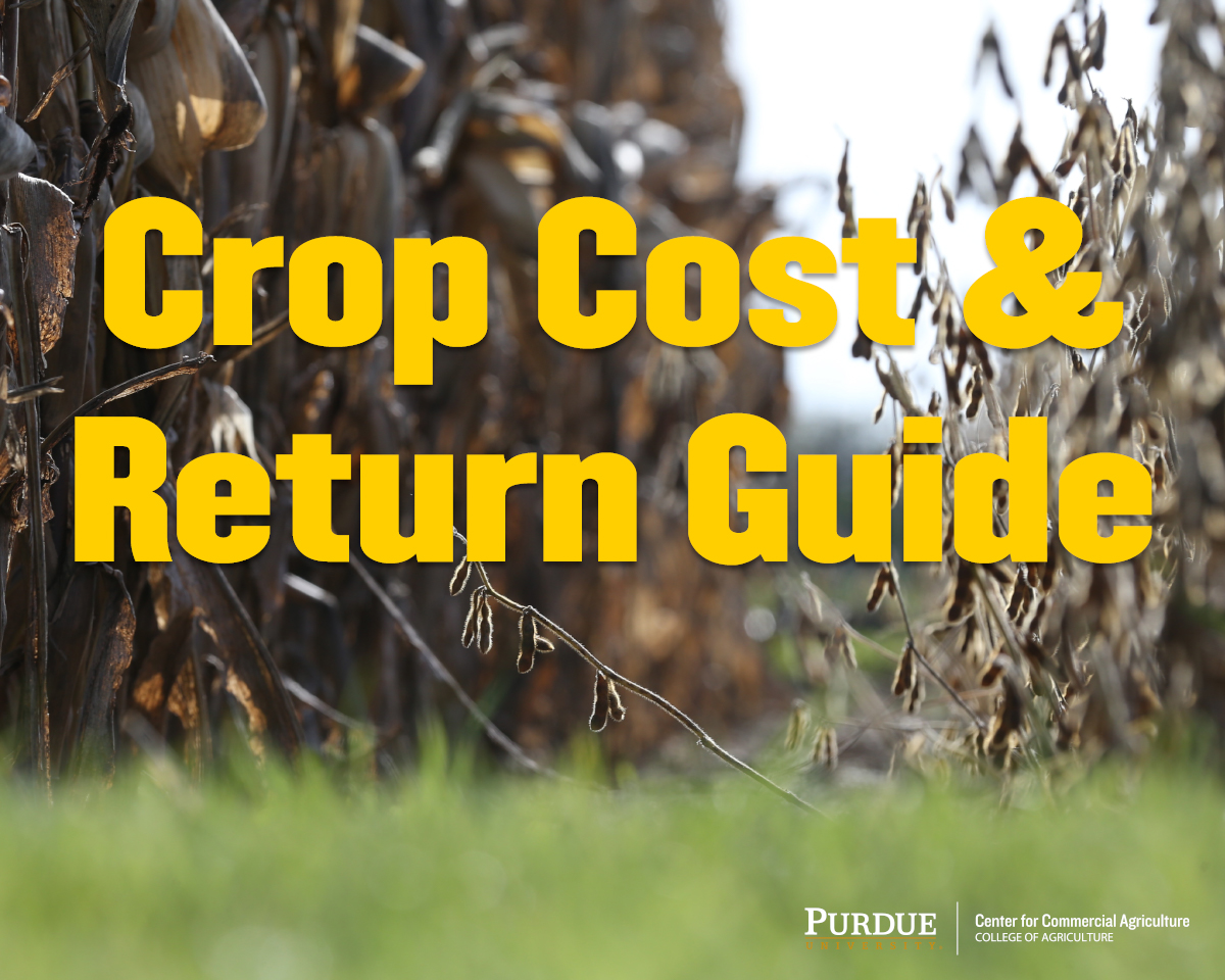 Purdue Crop Cost and Return Guide