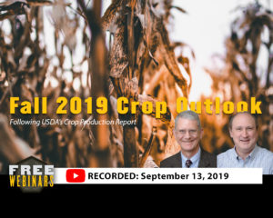 FALL 2019 CROP OUTLOOK: FOLLOWING USDA'S SEPTEMBER CROP PRODUCTION REPORT