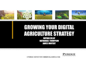 The Promise of Digital Ag, Top Farmer 2020 slidedeck presentation by Nathan Delay, Nathanael Thompson, and James Mintert.