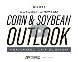October Corn and Soybean Outlook Update Webinar, Oct. 9, 2020