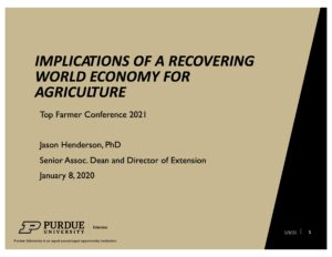 Implications Of A Recovering World Economy For Agriculture Top Farmer Conference 2021 presentation