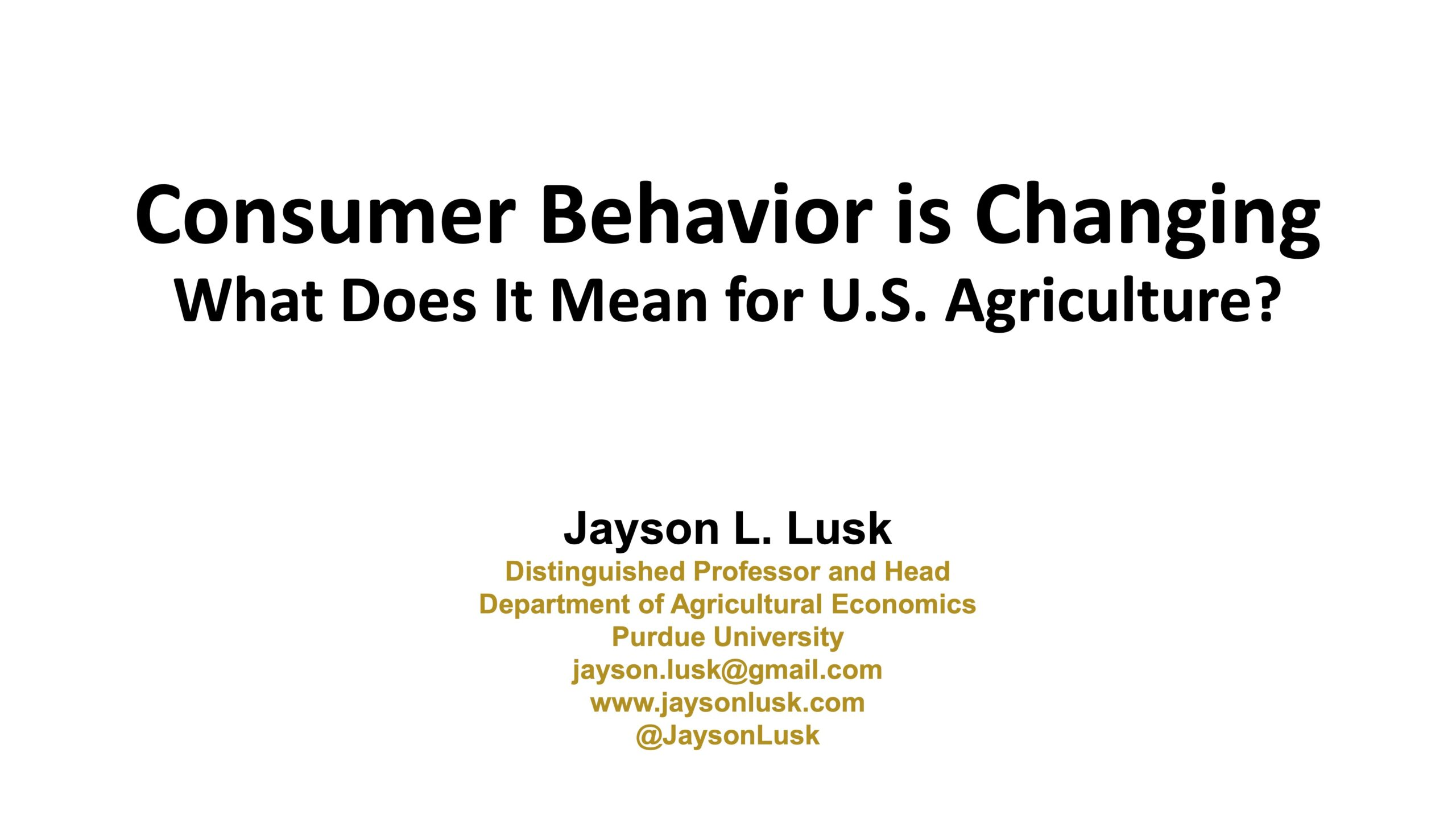 Consumer Behavior Is Changing, What Does It Mean For U.S. Agriculture Top Farmer Conference 2021 presentation