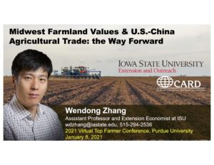 Midwest Farmland Values & US-China Agricultural Trade: The Way Forward Top Farmer Conference 2021 presentation