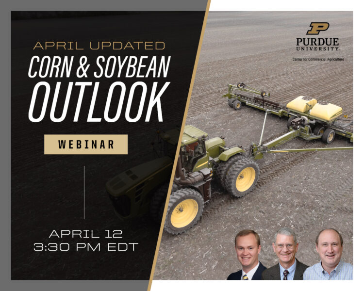 April Corn and Soybean Outlook Updated webinar April 12, 2021 at 3:30 p.m. ET
