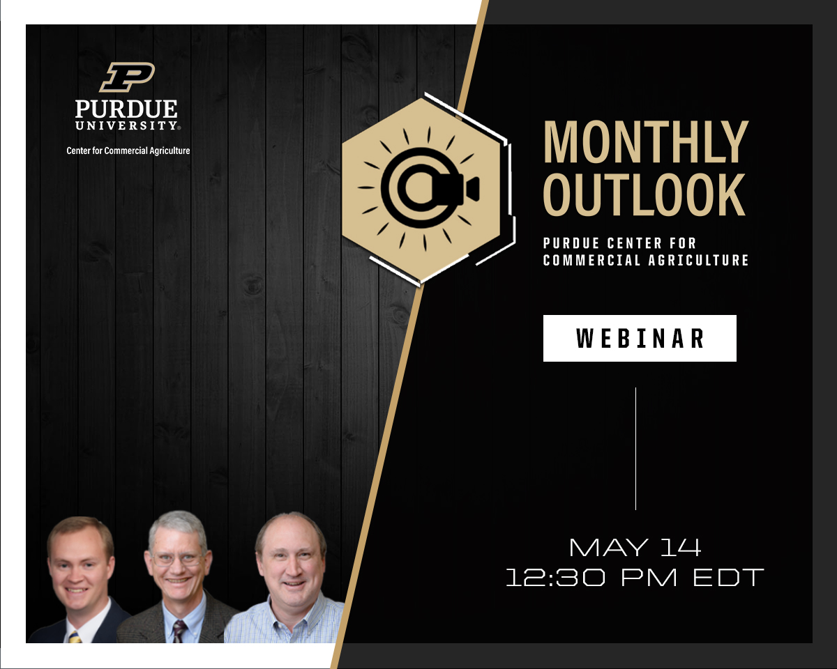 May Corn and Soybean Outlook Updated webinar May 14, 2021 at 12:30 p.m. ET