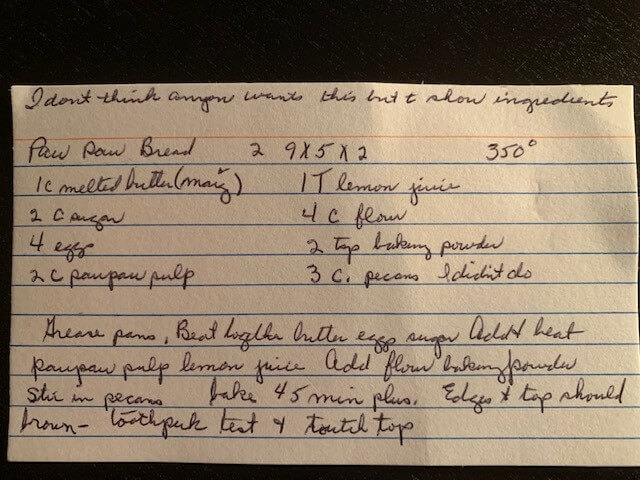 Pawpaw bread recipe from Wendel's grandmother.