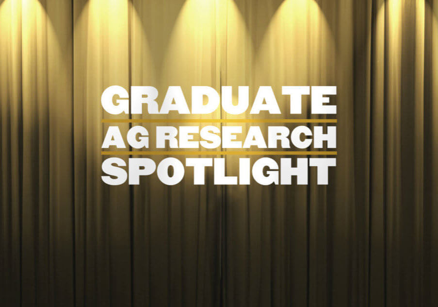 Graduate Ag Research Spotlight Banner