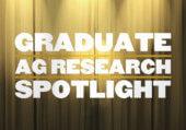 Graduate Ag Research Spotlight
